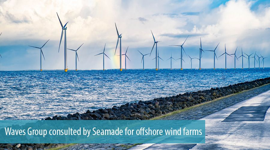 Waves Group consulted by Seamade for offshore wind farms